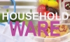 HOUSEHOLD WARE